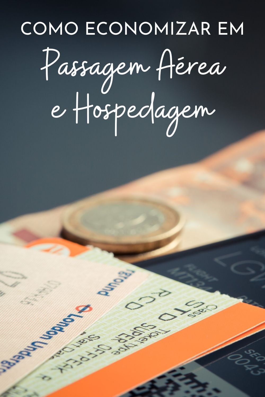 Como economizar em passagem aérea e hospedagem