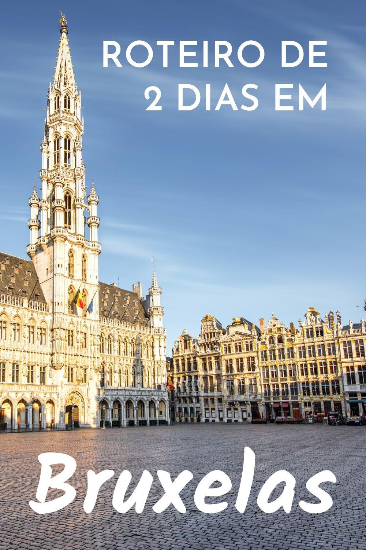 Roteiro de 2 dias em Bruxelas